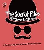 Secret Files of Professor L. Otto Funn