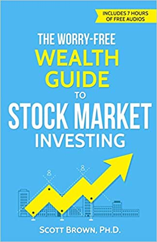 The Worry-Free Wealth Guide to Stock Market Investing: How to