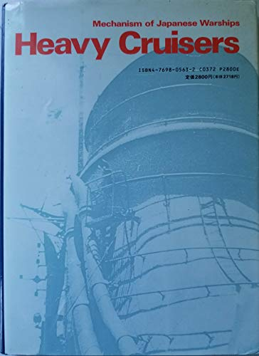 Heavy Cruisers. Mechanism of Japanese Warships. Vol. 3.