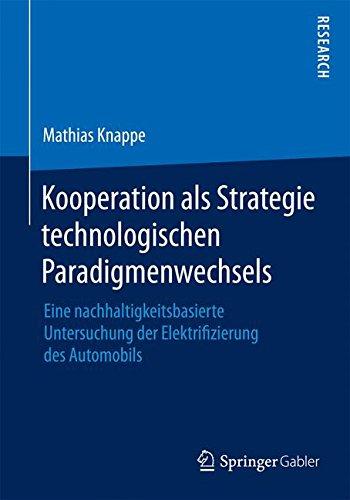 Kooperation als Strategie technologischen Paradigmenwechsels
