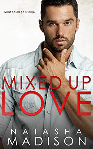 Mixed Up Love by Natasha Madison