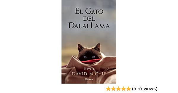 El gato del Dalai Lama (Spanish Edition): David Michie: 9786070724084: Amazon.com: Books