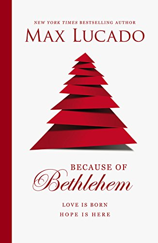 Download Because of Bethlehem: Love Is Born, Hope Is Here pdf epub
