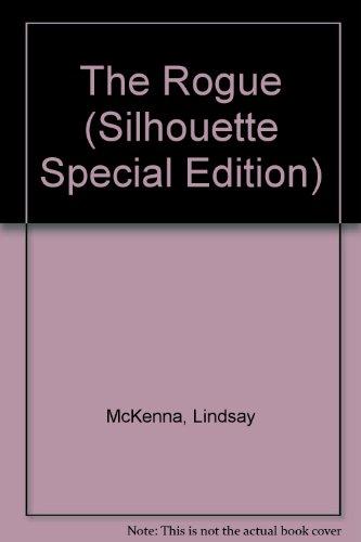 The Rogue (Morgan's Mercenaries)(Silhouette Special Edition, No 824)