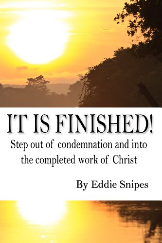 it-is-finished-step-out-of-condemnation-and-into-the-completed-work-of-christ