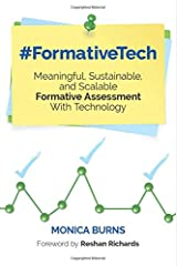 #FormativeTech: Meaningful, Sustainable, and Scalable Formative Assessment With Technology (Corwin Teaching Essentials) Paperback