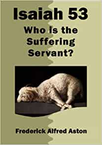 "an analysis of the suffering servant in the book of isaiah Of the suffering servant in isaiah 53 by we preach isaiah 53"" this book is written book review the gospel according to isaiah 53 by."