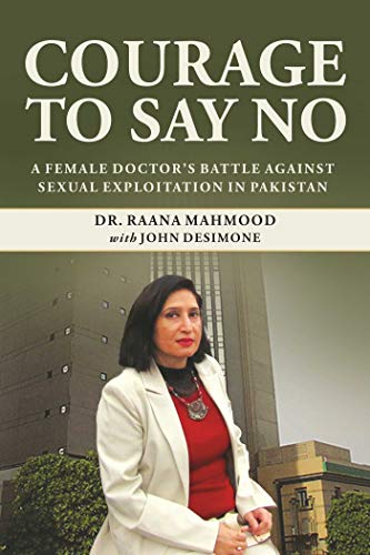 Pdf Parenting Courage to Say No: A Pakistani Female Doctor's Battle Against Sexual Exploitation