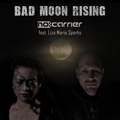 Bad Moon Rising (feat. Liza Marie Sparks)
