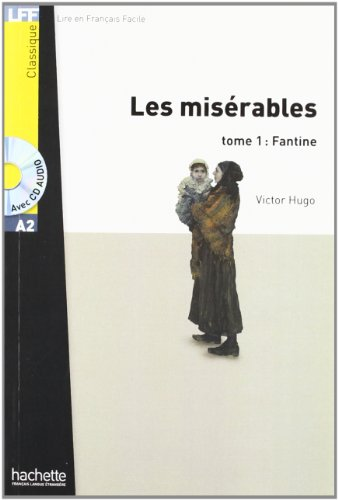 Les misérables. Con CD Audio: Lire en français facile Fantine: 1