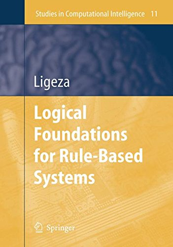 Computational Foundations - Logical Foundations for Rule-Based Systems (Studies in Computational Intelligence)