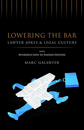Download Lowering the Bar: Law Jokes & Legal Culture with Introduction to Indian Edition pdf epub