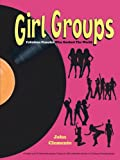 Girl Groups, John Clemente, 1477276335