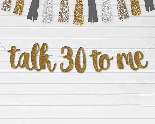Talk 30 to Me Banner Garland Sing, Glitter