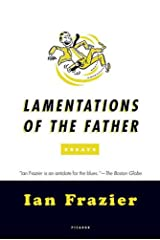 Lamentations of the Father: Essays Kindle Edition