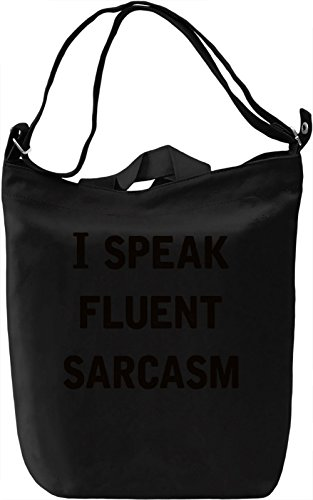 Fluent Sarcasm Borsa Giornaliera Canvas Canvas Day Bag| 100% Premium Cotton Canvas| DTG Printing|