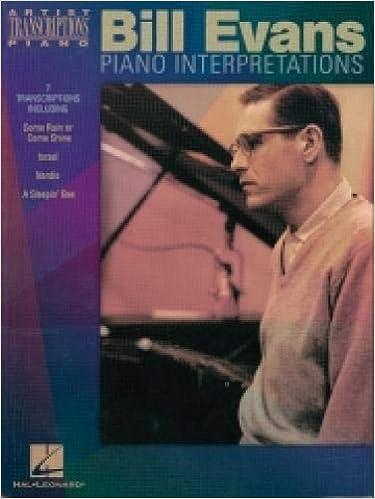 Bill Evans Piano Interpretations Piano Transcriptions