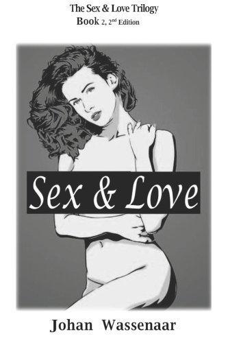 Sex & Love (Sex & Love Trilogy) (Volume 2) pdf