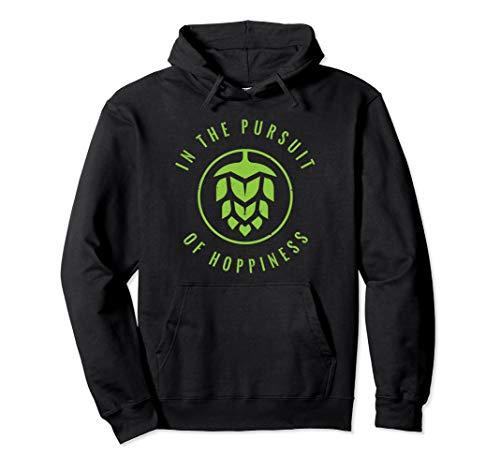 In Pursuit of Hoppiness Sweatshirt Cool Craft Beer Hoodie