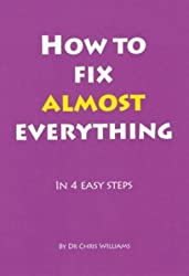 How to Fix Almost Everything (Little CBT eBooks)