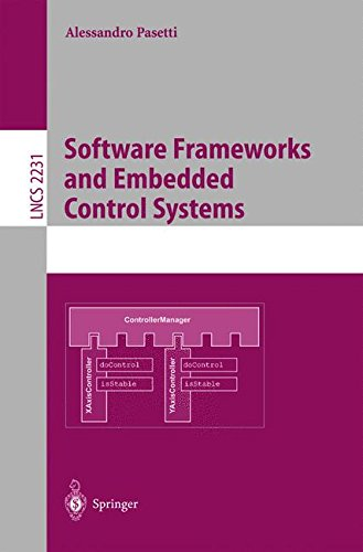 Software Frameworks and Embedded Control Systems (Lecture Notes in Computer Science) by Springer