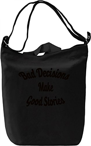 Bad Decisions Borsa Giornaliera Canvas Canvas Day Bag| 100% Premium Cotton Canvas| DTG Printing|