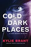 img - for Cold Dark Places (Cady Maddix Mystery) book / textbook / text book