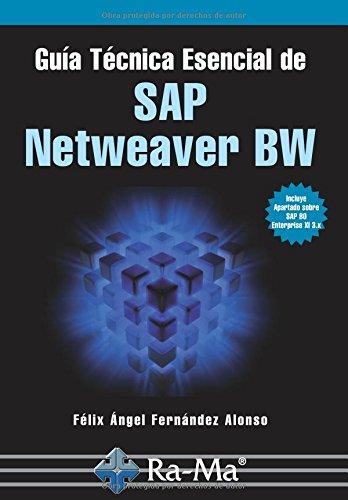 Guía Técnica Esencial de SAP Netweaver BW Tapa blanda – 16 jun 2010 ANTONIO GARCIA TOME 8478979743 Computer certification SAP (sistemas