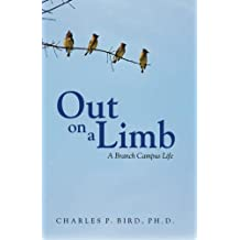 Out on a Limb: A Branch Campus Life