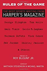 Rules of the Game: The Best Sports Writing from Harper's Magazine (The American Retrospective Series)