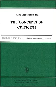 Book The Concepts of Criticism (Foundations of Language Supplementary Series)