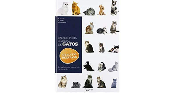 Enciclopedia mundial de los gatos by Milena Band Brunetti ...