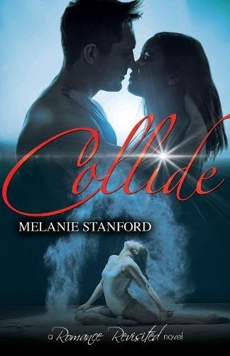 Download Collide (Romance Revisited) PDF