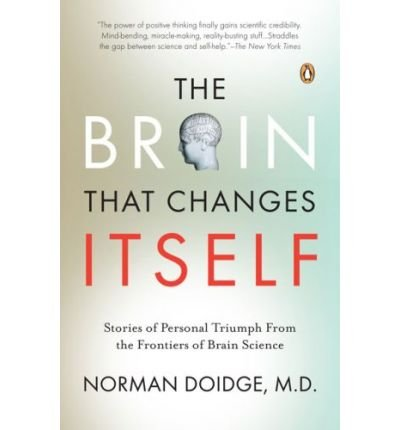 The Brain That Changes Itself (Paperback) By (author) Norman Doidge