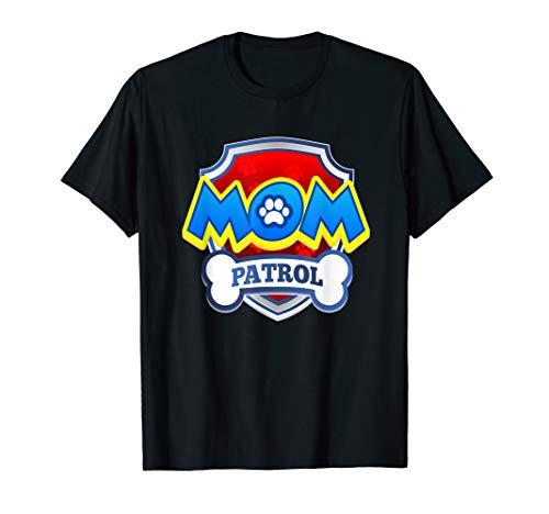 Funny mom Patrol T-Shirt - Dog mom T-Shirt men women kid ()