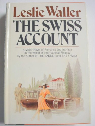 The Swiss Account by Leslie Waller