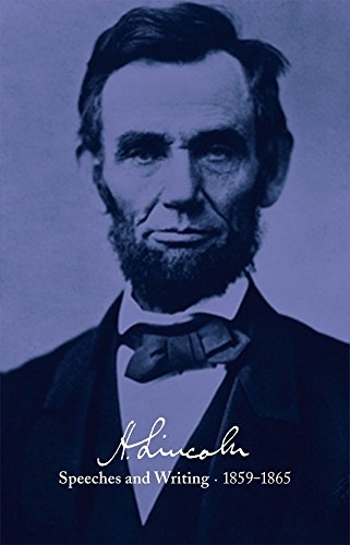 Read Online Abraham Lincoln: Speeches and Writings 1859-1865: Bicentennial Jacket (Library of America #46) pdf epub