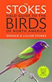 The Stokes Field Guide to the Birds of N...