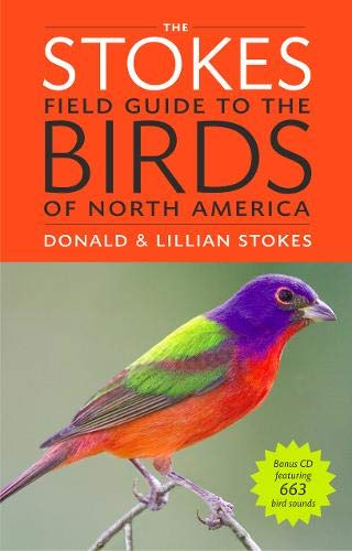 The Stokes Field Guide to the Birds of North America (Stokes Field Guides) (Best Time To Go Grand Canyon National Park)