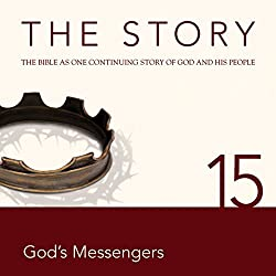 The Story, NIV: Chapter 15 - God's Messengers (Dramatized)