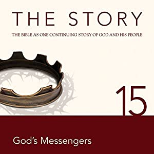 The Story, NIV: Chapter 15 - God's Messengers (Dramatized) Audiobook
