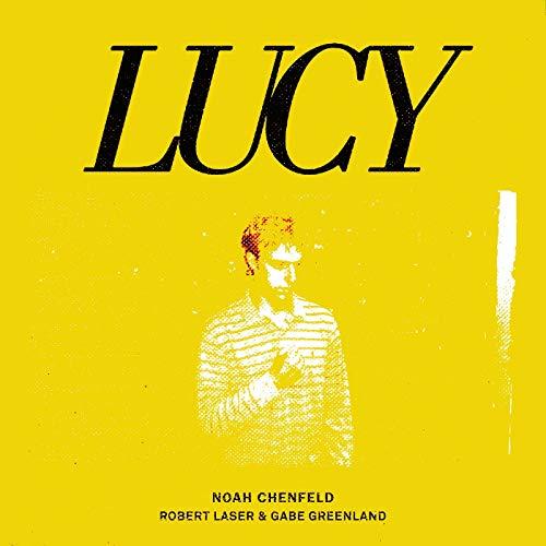Lucy (Robert Laser & Gabe Greenland Alternate Mix) [feat. Robert Laser & Gabe Greenland]