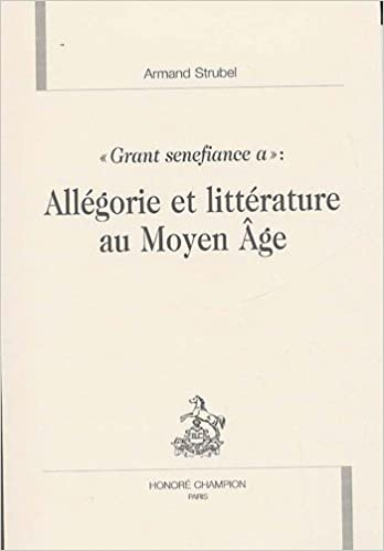 En ligne téléchargement Allégorie et littérature au Moyen Age : Grant senefiance a pdf, epub ebook