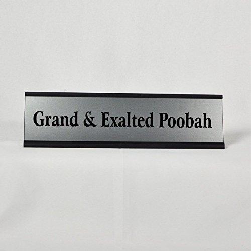 Funny Desk Plate - Grand & Exalted Poobah Desk Plate (289/BlackHolder)