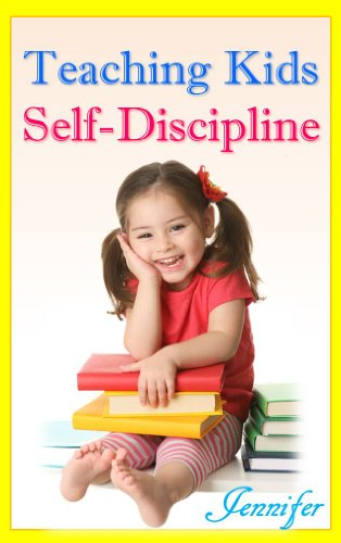 How Can We Help Kids With Self >> Amazon Com Teaching Kids Self Discipline Positive Thinking Of