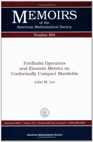 Fredholm Operators And Einstein Metrics on Conformally Compact Manifolds (Memoirs of the American Mathematical Society)