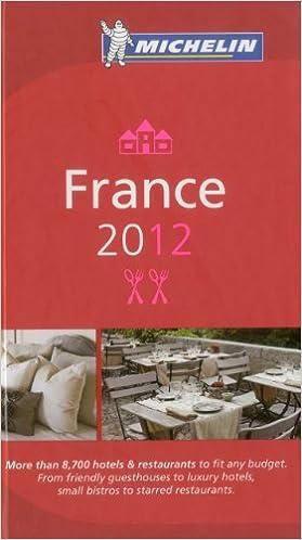 France 2012 MICHELIN Guide (Michelin Guides)