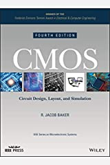 CMOS: Circuit Design, Layout, and Simulation (IEEE Press Series on Microelectronic Systems Book 22) Kindle Edition