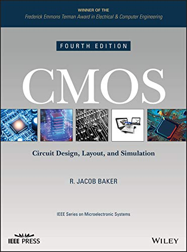 (CMOS: Circuit Design, Layout, and Simulation (IEEE Press Series on Microelectronic)