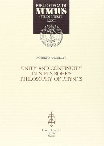 Unity and continuity in Niels Bohr's philosophy of physics